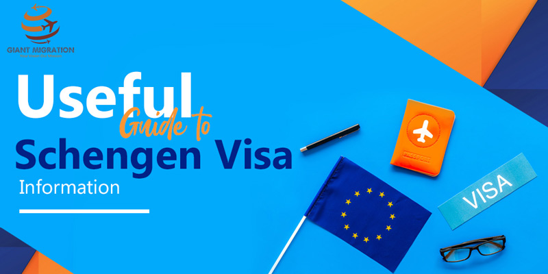 Useful Guide to Schengen Visa Information